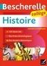 Cécile Gaillard et Guillaume Joubert - Bescherelle Histoire Collège (6e, 5e, 4e, 3e) - tout le programme d'histoire au collège.