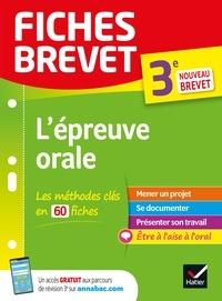 Cécile Gaillard et Laure Péquignot-Grandjean - Fiches brevet L'épreuve orale du brevet 3e Brevet 2022 - pour réussir son exposé et l'entretien.