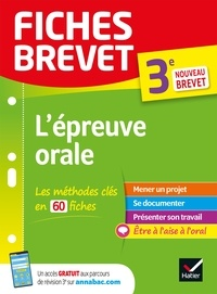Cécile Gaillard et Laure Péquignot-Grandjean - Fiches brevet L'épreuve orale du brevet 3e - pour réussir son exposé et l'entretien.