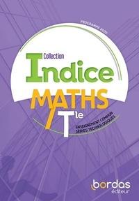 Cécile Gaillard et Fabrice Aymerich - Maths Tle enseignement commun séries technologiques Indice.