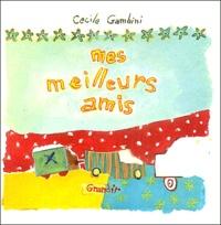 Cécile Gambini - Mes meilleurs amis.