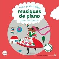 Cécile Gambini et Claire de Gastold - Mes plus belles musiques de piano pour les petits. 1 CD audio MP3