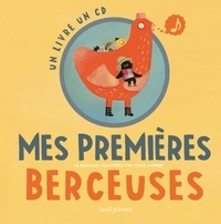 Cécile Gambini et Laurent Pradeau - Mes premières berceuses. 1 CD audio