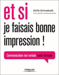 Et si je faisais bonne impression! - Communication non verbale mode demploi.pdf