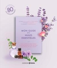 Cécile Giroldi - Mon guide des huiles essentielles - Pour soigner les petits bobos - Pour être belle de la tête aux pieds - Pour apaiser, relaxer, tonifier.