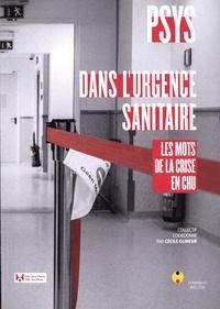 Cecile Glineur - Psys dans l'urgence - Les mots de la crise sanitaire en CHU.