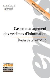 Cécile Godé et Marc Bidan - Cas en management des systèmes d'information DSCG 5.