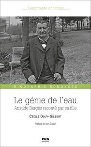 Cécile Gouy-Gilbert - Le génie de l'eau.