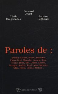 Cécile Grégoriadès et Sabrina Séghirani - Paroles de....