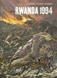 Cécile Grenier et Alain Austini - Rwanda 1994  : .