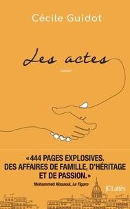 Cécile Guidot - Les actes.