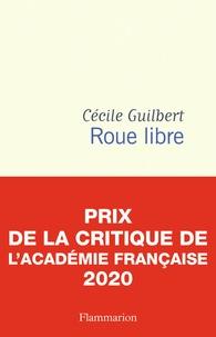 Cécile Guilbert - Roue libre.