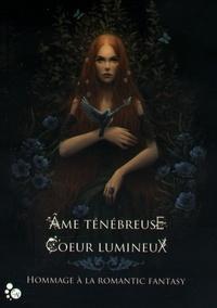 Cécile Guillot - Ame ténébreuse, coeur lumineux.