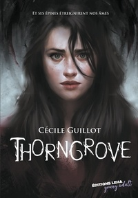 Cécile Guillot - Thorngrove.