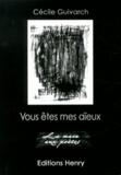 Cécile Guivarch - Vous êtes mes aïeux.