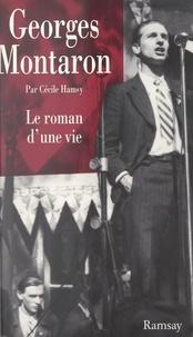 Cécile Hamsy - Georges Montaron - Le roman d'une vie.