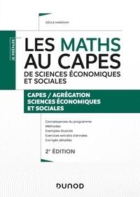 Cécile Hardouin - Les maths au CAPES de sciences économiques et sociales - Capes / Agrégation sciences économiques et sociales.