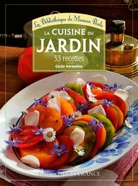 Cécile Hermeline - La cuisine du jardin - 33 recettes.