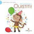 Cécile Hudrisier - Bon anniversaire, Ouistiti !.