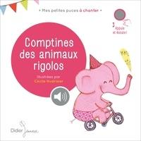 Cécile Hudrisier - Comptines des animaux rigolos.