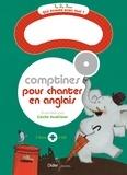 Cécile Hudrisier - Comptines pour chanter en anglais. 1 CD audio