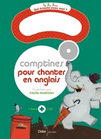 Cécile Hudrisier - Comptines pour chanter en anglais. 1 CD audio