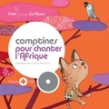 Cécile Hudrisier - Comptines pour chanter l'Afrique. 1 CD audio