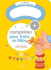 Cécile Hudrisier - Comptines pour faire la fête. 1 CD audio