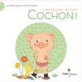 Cécile Hudrisier - Une journée de petit cochon !.