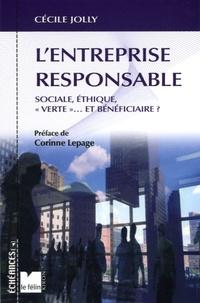 Lentreprise responsable - Sociale, éthique, verte... et bénéficiaire ?.pdf