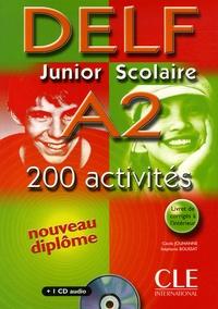 Cecile Jouhanne et Stéphanie Boussat - DELF Junior Scolaire A2 200 activités. 1 CD audio