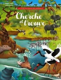 Cécile Jugla et Leïla Brient - A la découverte des animaux d'Afrique.