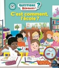 Cécile Jugla et Maud Riemann - C'est comment, l'école ?.
