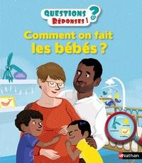 Cécile Jugla et Maud Riemann - Comment on fait les bébés ?.