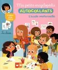 Cécile Jugla et Coralie Vallageas - L'école maternelle.