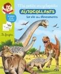 Cécile Jugla et Marcelle Geneste - La vie des dinosaures.