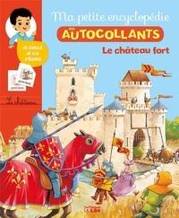 Cécile Jugla - Le château fort.