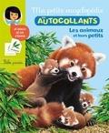 Cécile Jugla et André Boos - Les animaux et leurs petits.