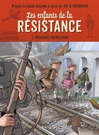 Cécile Jugla - Les enfants de la résistance - Premières répressions.