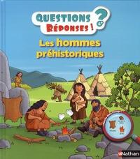 Cécile Jugla et Robert Barborini - Les hommes de la préhistoire.