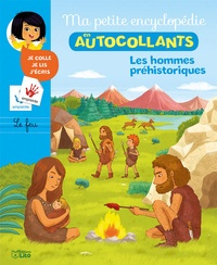 Cécile Jugla et Mélanie Roubineau - Les hommes préhistoriques.