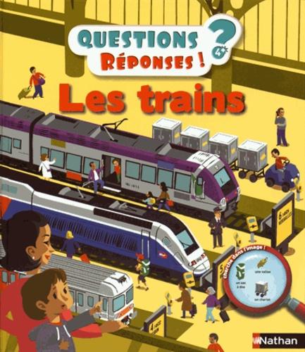 Cécile Jugla et Vincent Desplanche - Les trains.