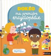 Cécile Jugla et Nathalie Choux - Ma première encyclopédie - Avec 7 grandes images à déplier !.