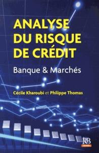 Cécile Kharoubi et Philippe Thomas - Analyse du risque de crédit - Banque & Marchés.