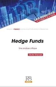 Cécile Kharoubi - Hedge Funds - Une analyse critique.