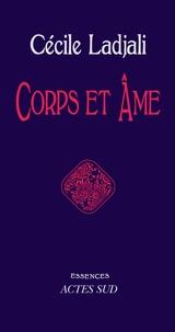 Cécile Ladjali - Corps et âme.