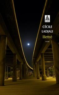 Cécile Ladjali - Illettré.