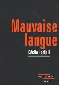 Cécile Ladjali - Mauvaise langue.