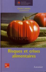 Cécile Lahellec - Risques et crises alimentaires.