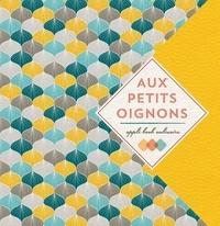 Cécile Lalanza - Aux Petits Oignons - Appli-book culinaire pour tablette.